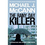 The Rainy Day Killer (The Donaghue and Stainer Crime Novel Series Book 4)