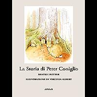 La Storia di Peter Coniglio (Fiabe) (Italian Edition)
