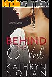 Behind the Veil