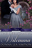 The Debutante's Dilemma (Classic Regency Romances Book 16)