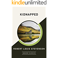Kidnapped (AmazonClassics Edition)