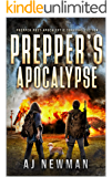 Prepper's Apocalypse: Prepper Post-Apocalyptic Survival Fiction