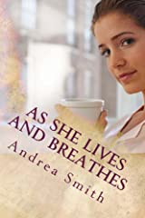 As She Lives and Breathes (Cristibell Book 2) Kindle Edition