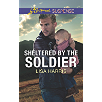 Sheltered by the Soldier