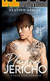 Playing Jericho: A Rock Star Romance (Shadow Phoenix Book 4)