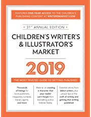 Children's Writer's and Illustrator's Market 2019 : The Most Trusted Guide to Getting Published