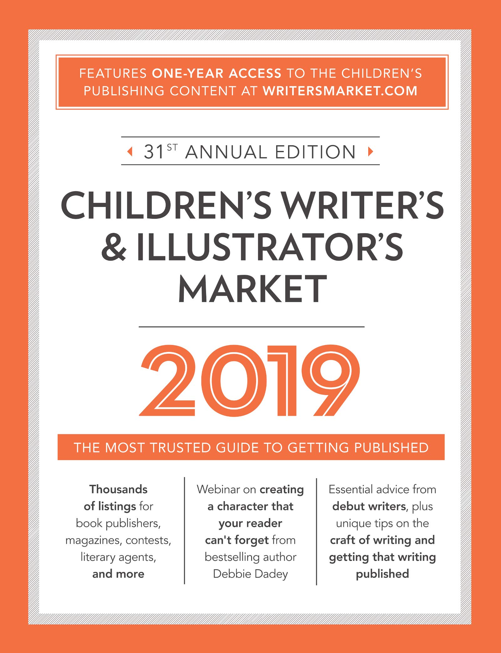 Children's Writer's And Illustrator's Market 2019  The Most Trusted Guide To Getting Published
