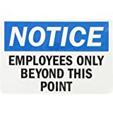 """SmartSign Adhesive Vinyl OSHA Safety Sign, Legend """"Notice: Employees Only Beyond this Point"""", 7"""" high x 10"""" wide, Black/Blue on White"""