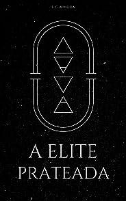 A Elite Prateada