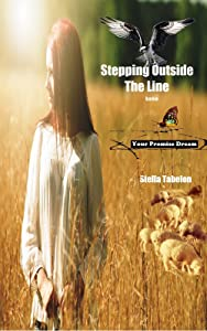 Stepping Outside The Line Into Your Promise Dream