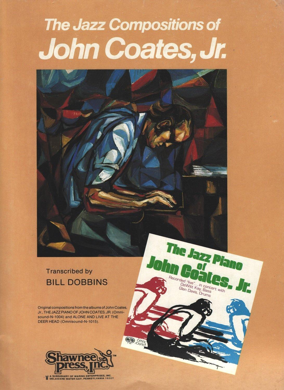 The Jazz Compositions of John Coates, Jr : Jr  John Coates