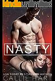 Nasty (Dirty Nasty Freaks Book 2)