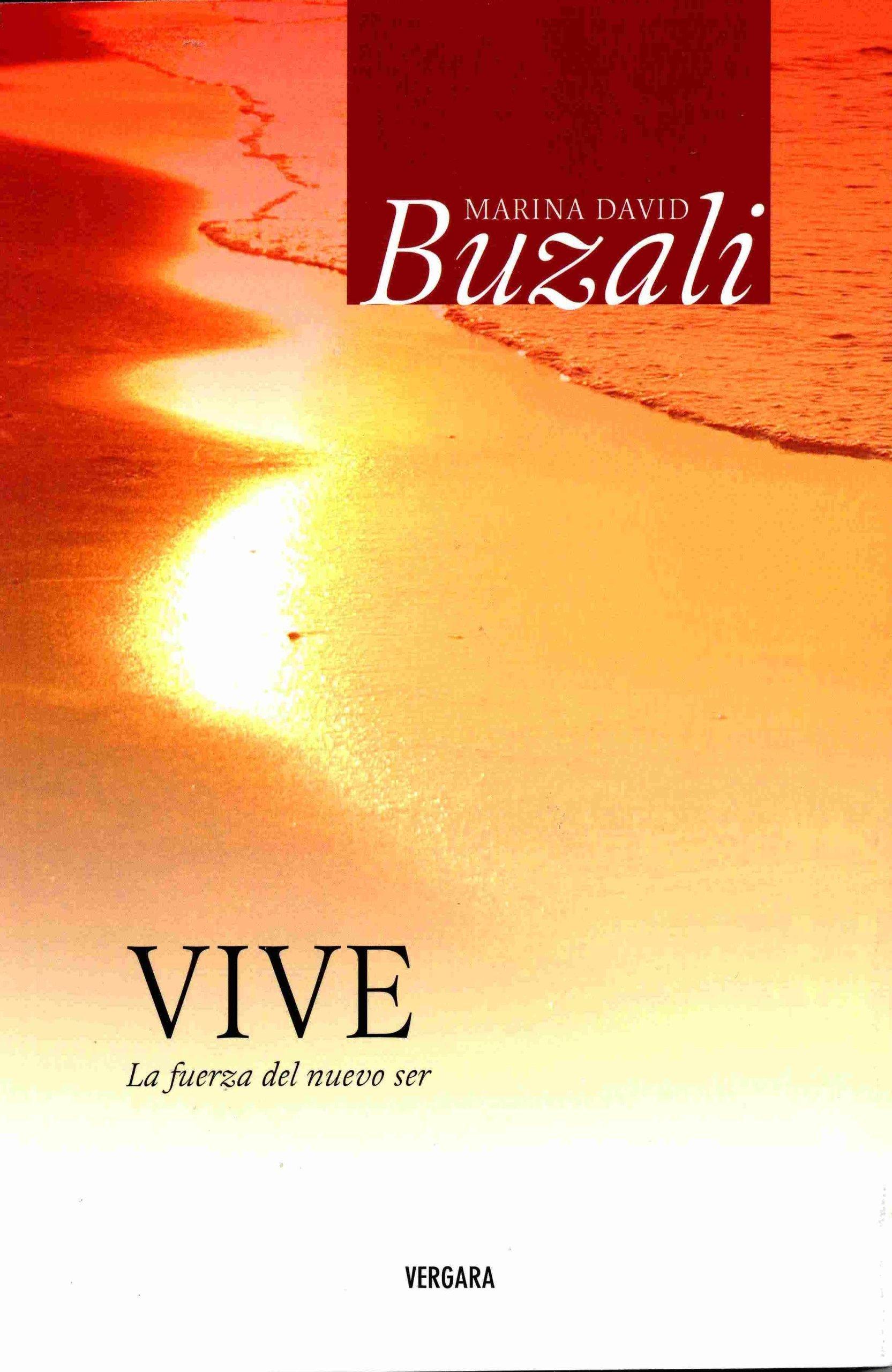 Download Vive. La fuerza del nuevo ser (Vivir Mejor (Vergara)) (Spanish Edition) pdf