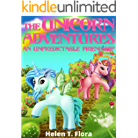 Book for Girls : The Unicorn Adventures: An Unpredictable Friendship: Bedtime Story Fantasy, Tales, Grow up, Books for Girls 9-12 (Little Cute Unicorn Stories 1)
