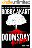 Doomsday Minutemen: A Post-Apocalyptic Survival Thriller (The Doomsday Series Book 4)