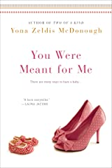 You Were Meant For Me Kindle Edition