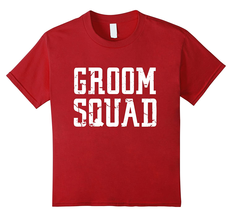Groom Squad T Shirt   Bridal Party Groomsmen Shirt