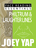 Face Reading Essentials - PHILTRUM & LAUGHTER LINES (Face Reading Essentials series (Set of 10))