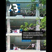 Woningcorporaties en Vastgoedontwikkeling: Fit for Use? (English Edition)