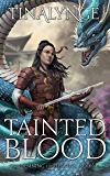 Tainted Blood (Condemning the Heavens Book 5)