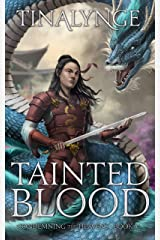 Tainted Blood (Condemning the Heavens Book 5) Kindle Edition