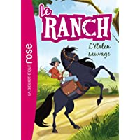 Le Ranch 01 - L'étalon sauvage