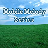 Mobile Melody Series omnibus vol.532