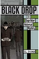 Black Drop: A Sage Adair Historical Mystery of the Pacific Northwest Kindle Edition