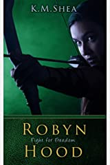 Robyn Hood: Fight For Freedom Kindle Edition