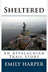 Sheltered: An Appalachian Trail Story Kindle Edition
