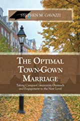The Optimal Town-Gown Marriage: Taking Campus-Community Outreach and Engagement to the Next Level Kindle Edition