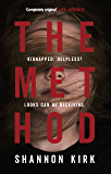 The Method: A gripping thriller with a heroine like no other