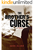 The Brother's Curse: A Novel of Family Secrets and Small-Town Horror (Bloodland County Book 1)
