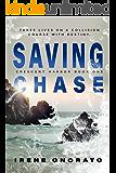 Saving Chase (Crescent Harbor Book 1)
