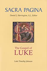 Sacra Pagina: The Gospel of Luke: Sacra Pagina, Paperback Kindle Edition