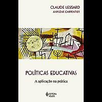 Políticas Educativas: A aplicação na prática