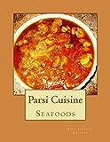 Parsi Cuisine Seafood: Seafood