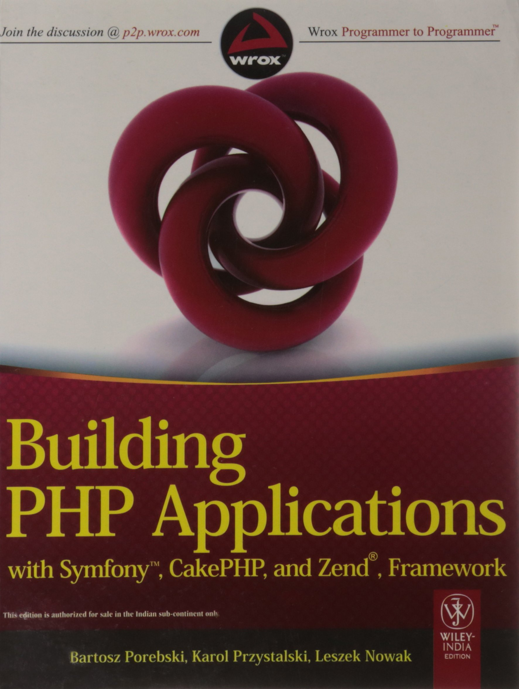 Building PHP Applications with Symfony, CakePHP & Zend