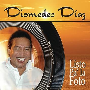 album listo pa la foto diomedes diaz gratis