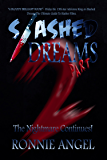 Slashed Dreams Part 2: The Nightmare Continues!