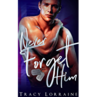 Never Forget Him: A Military Romance (English Edition)