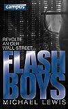 Flash Boys: Revolte an der Wall Street (German Edition With E-Book)