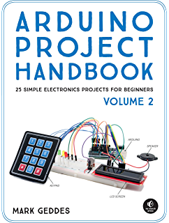 The Arduino Inventor\'s Guide: Learn Electronics by Making 10 Awesome ...