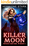 Killer Moon (Psychic For Hire Book 2)