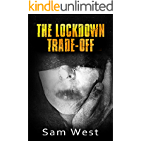 The Lockdown Trade-Off: An Extreme Horror Novella book cover