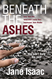 Beneath the Ashes (DI Will Jackman Series)