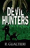 Devil Hunters (Tales of the Crypto-Hunter Book 2)