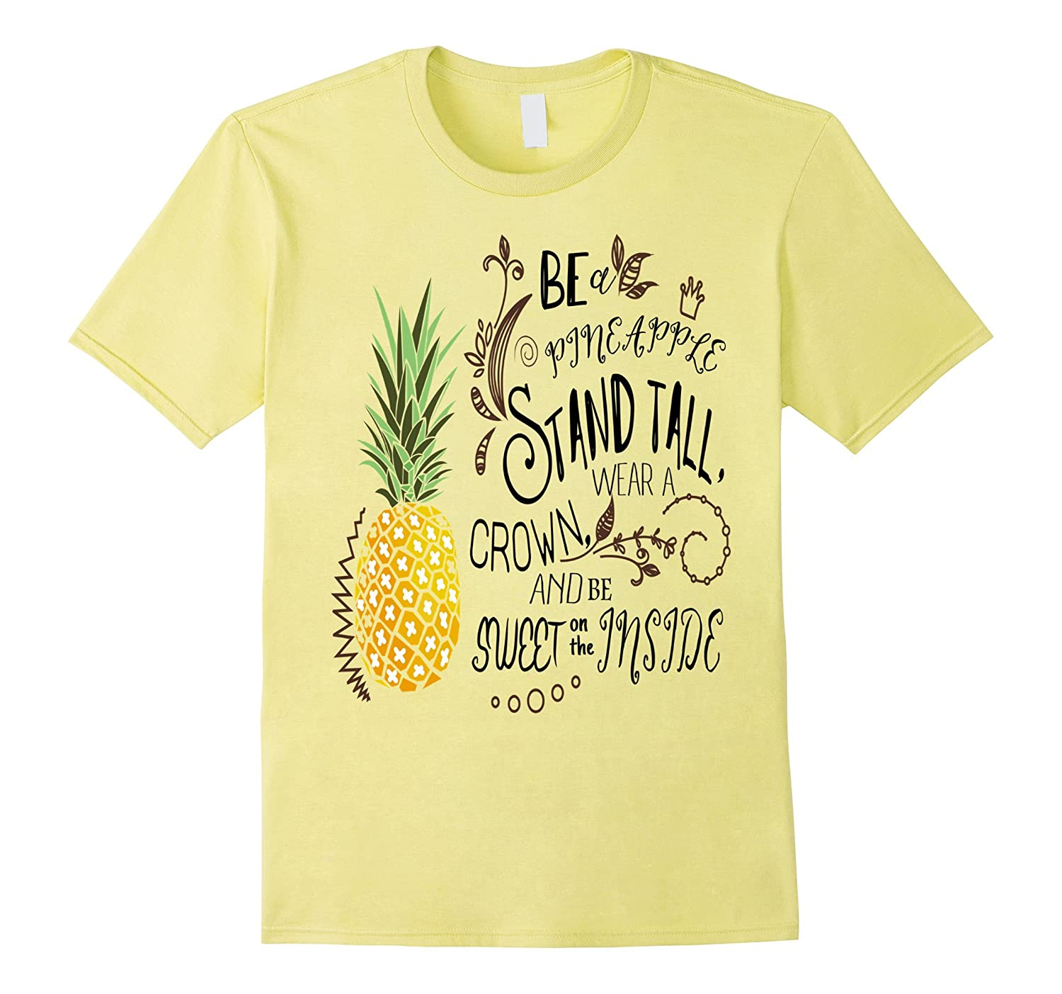 d382fc84 Be A Pineapple T-Shirt Funny Quote Tee-ah my shirt one gift – Ahmyshirt