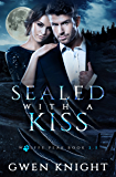 Sealed With A Kiss: A Wolffe Peak Short Story