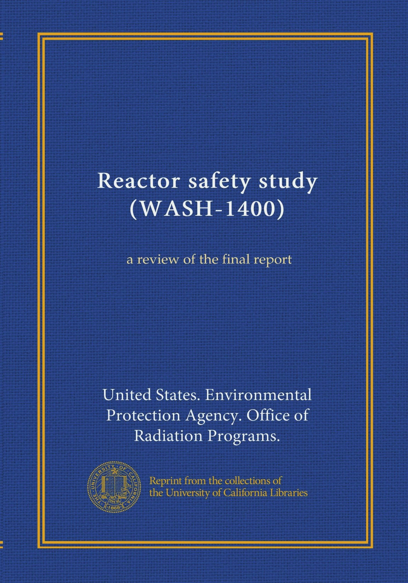 Reactor safety study (WASH-1400) (Vol-1): a review of the final report ebook